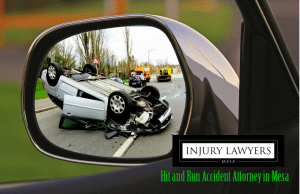 hit and run accident attorney in Mesa, Hit and Run Accidents in Mesa