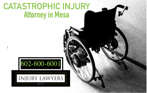 catastrophic injury attorney in Mesa, Mesa Catastrophic Injury Lawyers