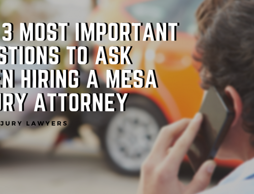 The 3 Most Important Questions to Ask When Hiring a Mesa Injury Attorney