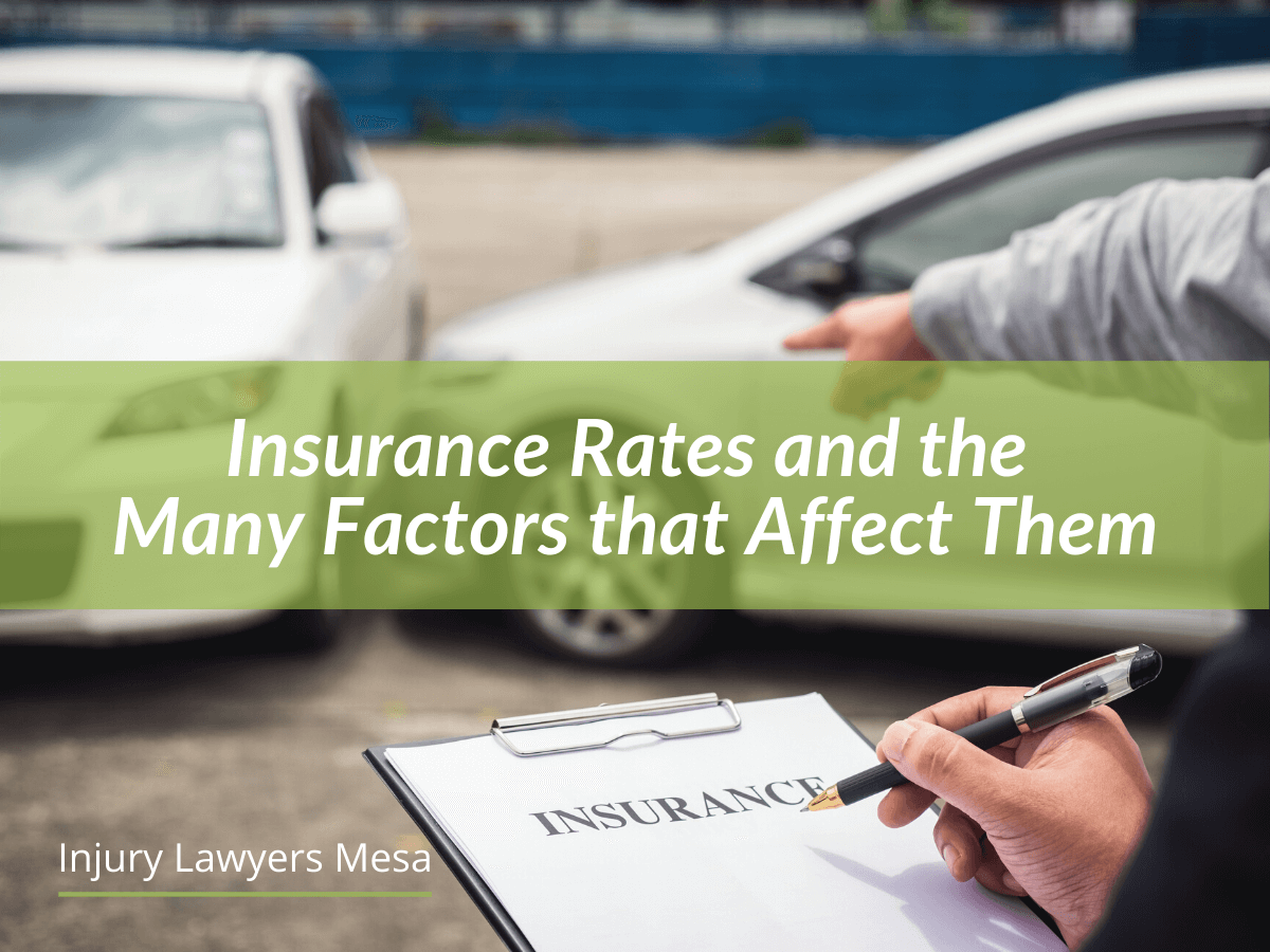 Insurance Rates and the Many Factors that Affect Them
