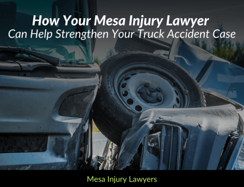 How Your Mesa Injury Lawyer Can Help Strengthen Your Truck Accident Case