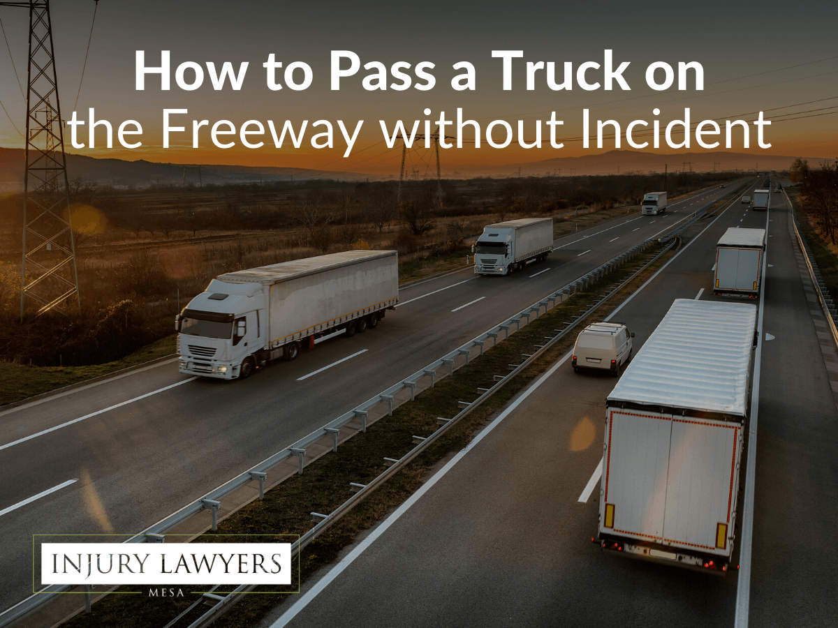 How to Pass a Truck on the Freeway without Incident