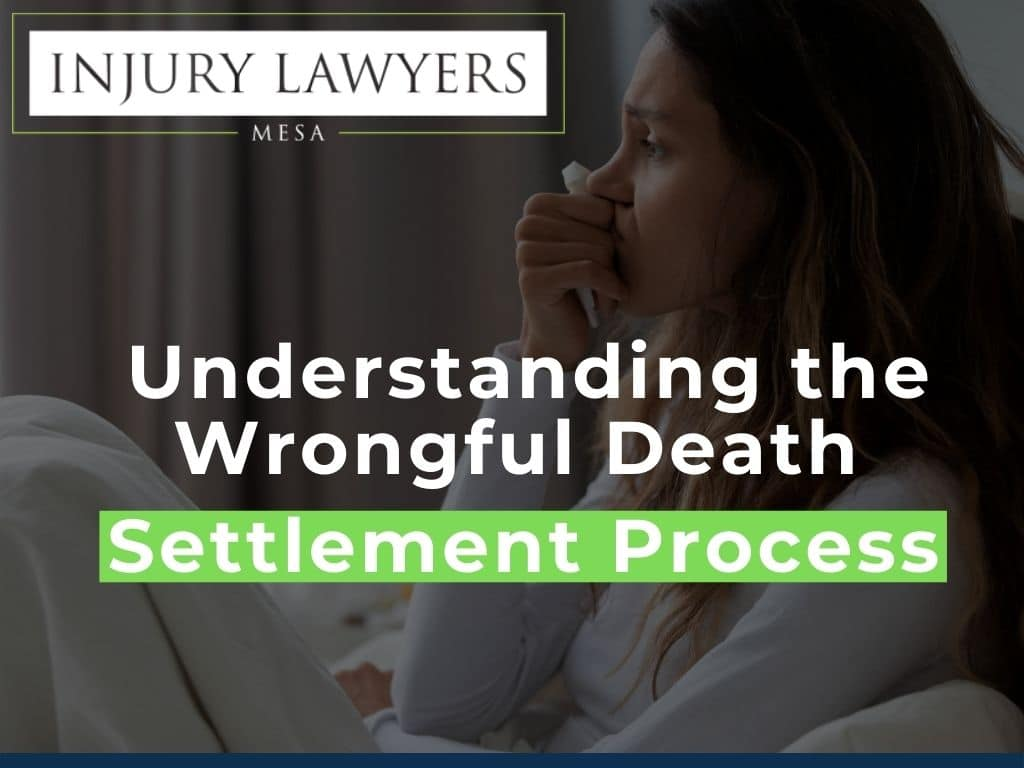 Understanding the Wrongful Death Settlement Process