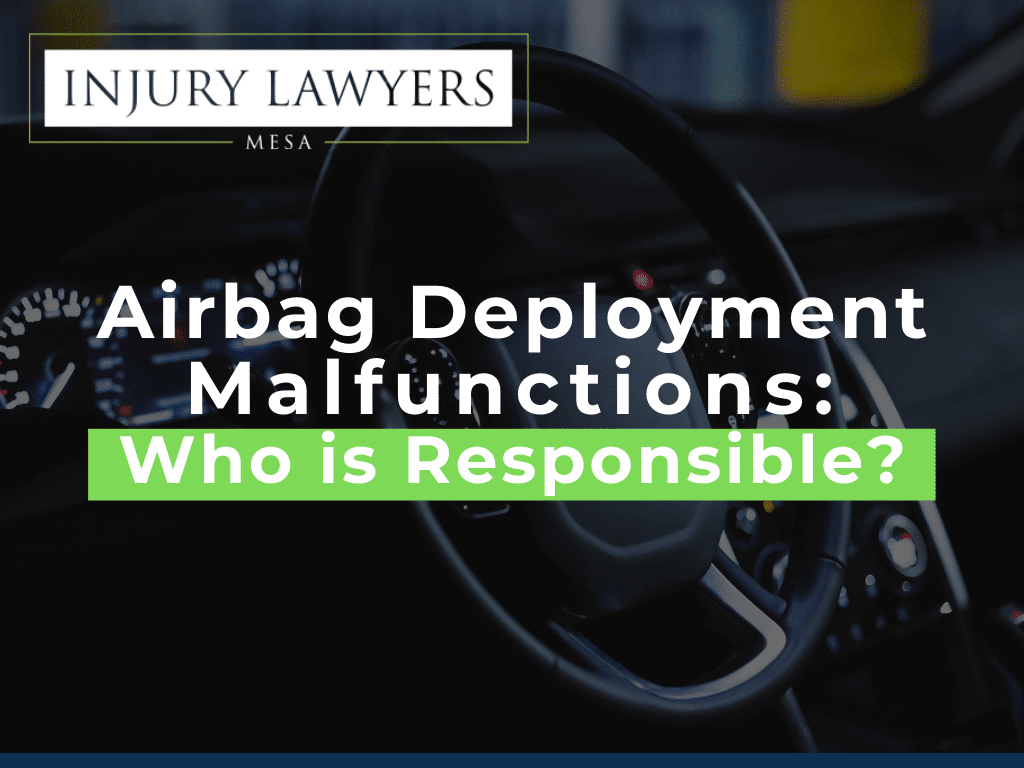 Airbag Deployment Malfunctions: Who is Responsible?