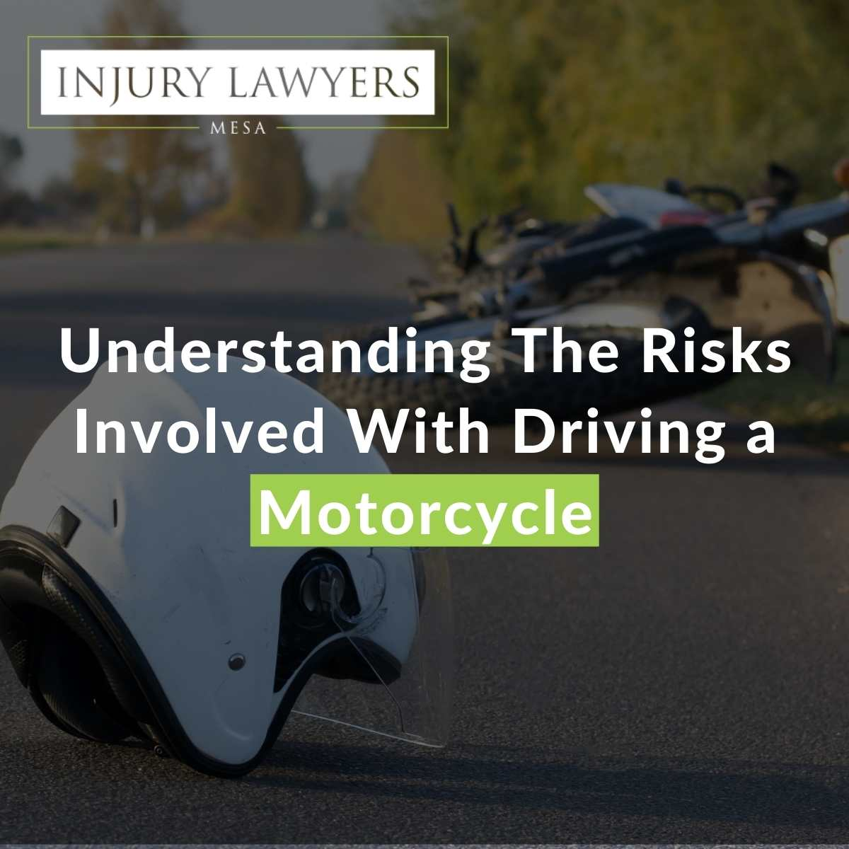 Understanding The Risks Involved With Driving a Motorcycle