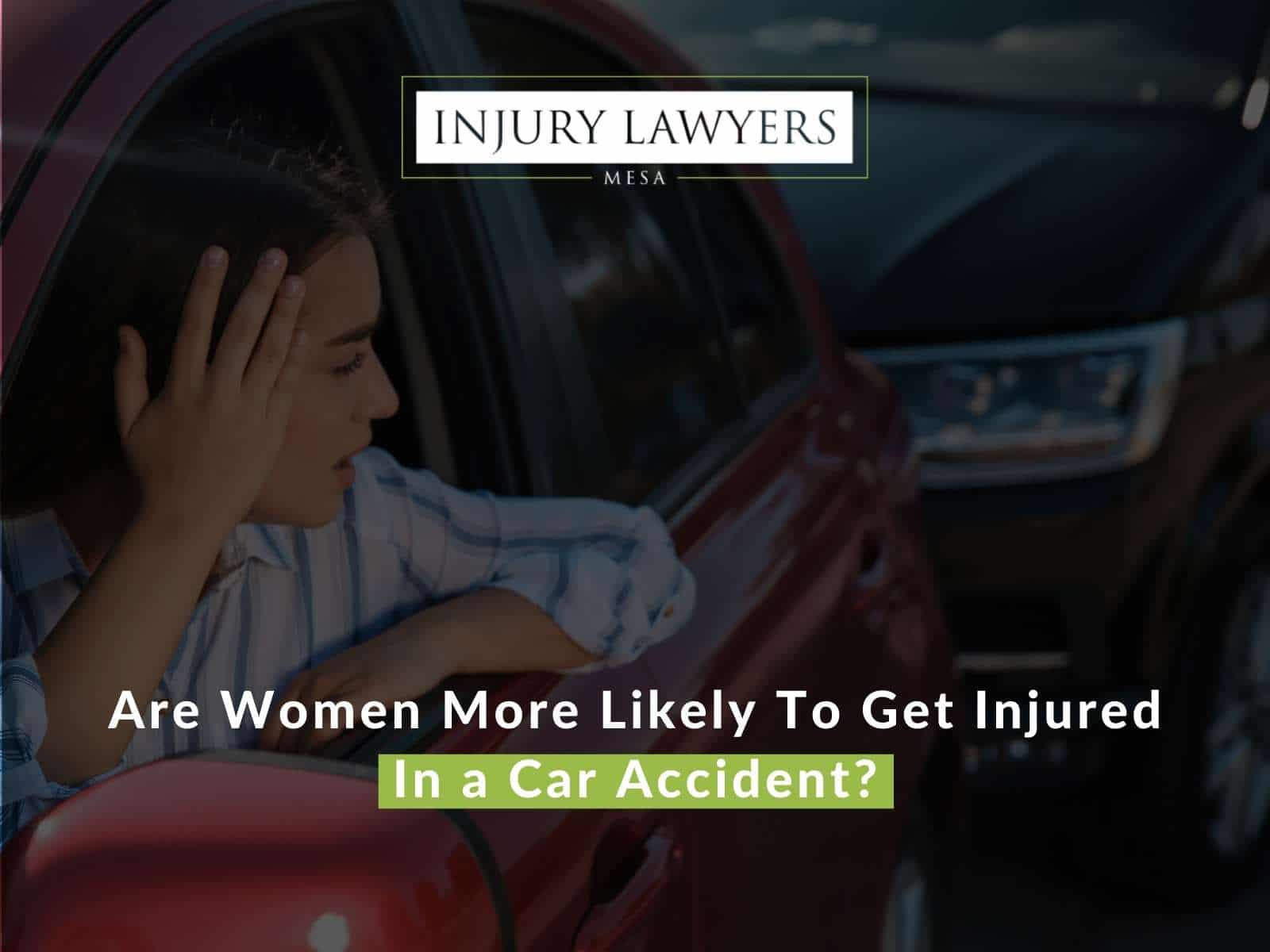 Are Women More Likely To Get Injured In a Car Accident